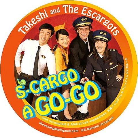Takeshi and The Escargots - S-CARGO A GO-GO